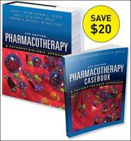 Casebook of Pharmacotherapy & Pharmacotherapy: A Pathophysiologic Approach Value Pack (Hardback)