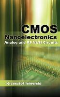 CMOS Nanoelectronics: Analog and RF VLSI Circuits (Hardback)