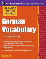 Practice Makes Perfect German Vocabulary - Practice Makes Perfect Series (Paperback)