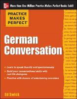 Practice Makes Perfect German Conversation - Practice Makes Perfect Series (Paperback)