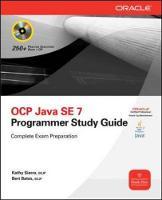 OCA/OCP Java SE 7 Programmer I & II Study Guide (Exams 1Z0-803 & 1Z0-804)