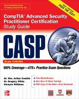 CASP CompTIA Advanced Security Practitioner Certification Study Guide (Exam CAS-001) - Certification Press (Book)