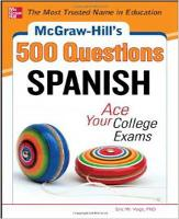 McGraw-Hill's 500 Spanish Questions: Ace Your College Exams (Paperback)