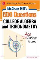 McGraw-Hill's 500 College Algebra and Trigonometry Questions: Ace Your College Exams (Paperback)