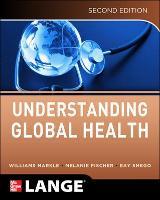 Understanding Global Health, 2E (Paperback)