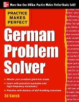 Practice Makes Perfect German Problem Solver (Paperback)