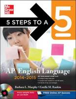 5 Steps to a 5 AP English Language 2014-2015 - 5 Steps to a 5 on the Advanced Placement Examinations