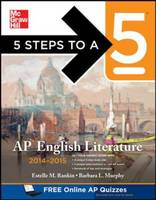 5 Steps to a 5 AP English Literature 2014-2015 - 5 Steps to a 5 on the Advanced Placement Examinations (Paperback)