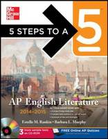 5 Steps to a 5 AP English Literature 2014-2015 - 5 Steps to a 5 on the Advanced Placement Examinations