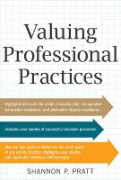 Valuing Professional Practices (Hardback)