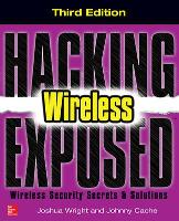Hacking Exposed Wireless, Third Edition - Hacking Exposed (Paperback)