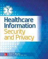 Healthcare Information Security and Privacy (Paperback)