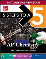 5 Steps to a 5 AP Chemistry 2015 - 5 Steps to a 5 on the Advanced Placement Examinations (Paperback)