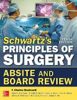 Schwartz's Principles of Surgery ABSITE and Board Review, 10/e (Paperback)