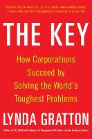 The Key: How Corporations Succeed by Solving the World's Toughest Problems (Hardback)