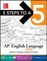 5 Steps to a 5 AP English Language 2015 - 5 Steps to a 5 on the Advanced Placement Examinations (Paperback)