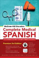 McGraw-Hill Education Complete Medical Spanish, Third Edition