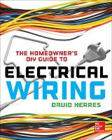 The Homeowner's DIY Guide to Electrical Wiring