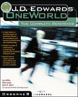 J.D. Edwards OneWorld: The Complete Reference (Paperback)