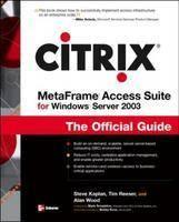 Citrix MetaFrame Access Suite for Windows Server 2003