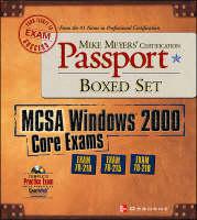 Mike Meyers Mcse Windows 2000 Core Exams - Passport S. (Paperback)