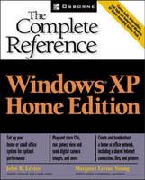 Windows XP Home Edition - The Complete Reference (Paperback)