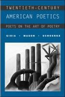 Twentieth-century American Poetics: Poets on the Art of Poetry (Paperback)