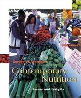 Contemporary Nutrition: With Food Wise CD-ROM: Issues and Insights