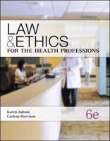 Law & Ethics for the Health Professions (Paperback)