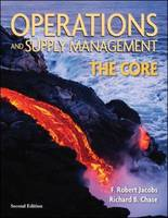 Operations and Supply Management: The Core (Hardback)