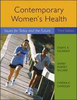 Contemporary Women's Health: Issues for Today and the Future (Paperback)