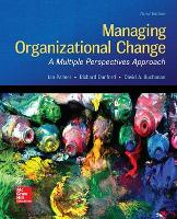 Managing Organizational Change: A Multiple Perspectives Approach (Paperback)
