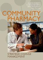 Community Pharmacy: Strategic Change Management (Paperback)
