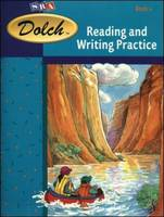 Dolch Reading and Writing Practice, (Spirit of Adventure, Fiction and America's Journey, Fiction): Book 4 - Dolch Basic Vocabulary (Hardback)