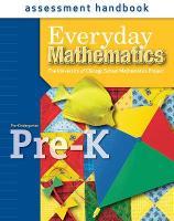 Everyday Mathematics, Grade Pre-K, Assessment Handbook - EVERYDAY MATH (Board book)