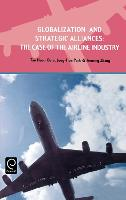 Globalization and Strategic Alliances: The Case of the Airline Industry (Hardback)
