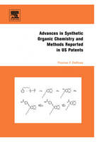 Advances in Synthetic Organic Chemistry and Methods Reported in US Patents (Hardback)