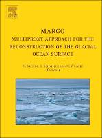 MARGO - Multiproxy Approach for the Reconstruction of the Glacial Ocean surface (Hardback)