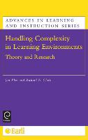 Handling Complexity in Learning Environments: Theory and Research - Advances in Learning and Instruction Series (Hardback)