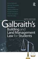 Galbraith's Building and Land Management Law for Students