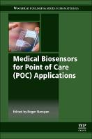 Medical Biosensors for Point of Care (POC) Applications - Woodhead Publishing Series in Biomaterials (Hardback)