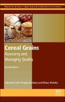 Cereal Grains: Assessing and Managing Quality - Woodhead Publishing Series in Food Science, Technology and Nutrition (Hardback)