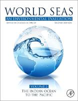 World Seas: An Environmental Evaluation: Volume II: The Indian Ocean to the Pacific (Paperback)