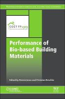 Performance of Bio-based Building Materials - Woodhead Publishing Series in Civil and Structural Engineering (Hardback)