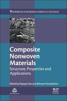 Composite Nonwoven Materials: Structure, Properties and Applications - Woodhead Publishing Series in Textiles (Paperback)