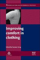 Improving Comfort in Clothing - Woodhead Publishing Series in Textiles (Paperback)