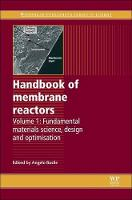 Handbook of Membrane Reactors: Fundamental Materials Science, Design and Optimisation - Woodhead Publishing Series in Energy (Paperback)