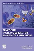 Functional Polysaccharides for Biomedical Applications (Paperback)