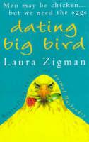 Dating Big Bird (Hardback)
