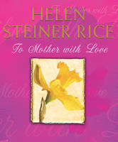 To Mother With Love (Hardback)